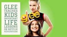 Glee Teaches Kids Important Life Lessons on Netflix #StreamTeam