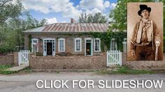 Photos: Billy the Kid's hideout in frozen-in-time town Looking for a place to hide out in New Mexico? This artistically updated $545,000 home in the preserved Old West town of Lincoln, New Mexico, is the perfect escape.