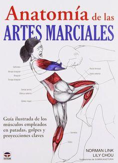 Artes Marciales Totales: Anatomía de las artes marciales