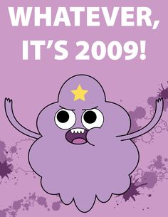 Adventure Time | Lumpy Space Princess (LSP) the BEST quote from her.... Haha