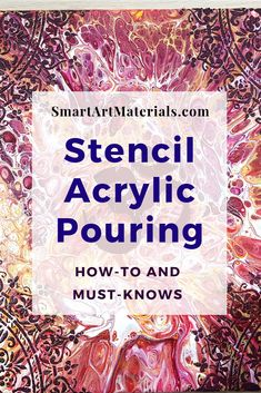 How to Apply Stencil Over Acrylic Pouring - Step-by-step instructions and all the tips you need to k Acrylic Painting Tips, Flow Painting, Stencil Painting, Acrylic Art, Watercolor Tips, Knife Painting, Stenciling, Watercolor Painting, Pour Painting Techniques