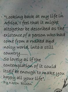 """I could easily replace the word """"Africa"""" with """"New England"""".  But it would be nice to visit Africa someday too."""
