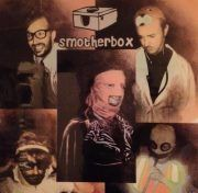 Check out Smotherbox on ReverbNation