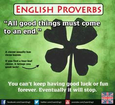 """English Proverbs: """"All good things must come to an end"""""""