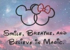 believe cute disney galaxy magic mickey minnie mouse music . Magic Quotes, New Quotes, Funny Quotes, Inspirational Quotes, Qoutes, Wisdom Quotes, Cute Disney Quotes, Walt Disney Quotes, Disneyland Quotes