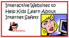 Interactive Internet Safety Websites to Share with Students
