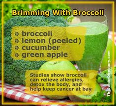 Brimming With Broccoli #Juice Recipe. Super green recipe to help you detox and lower cancer risks.