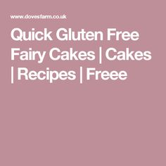 Quick Gluten Free Fairy Cakes | Cakes | Recipes | Freee