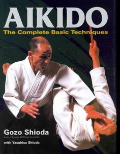 In Aikido: The Complete Basic Techniques , Gozo Shioda, renowned master and teacher as well as the top student of modern Aikido's founder, offers lucid and detailed explanations of all of the most imp