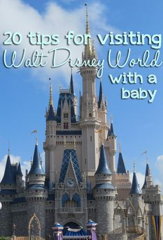 20 Tips for Visiting Walt Disney World with a Baby