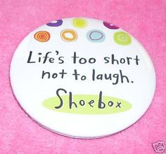 Hallmark Shoebox Pin Life's Too Short not to Laugh New | eBay-Suzie's Doozies