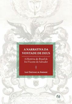 """""""Brasil, meu Brasil Brasileiro"""": Nossa Literatura - LIVRO: A NARRATIVA DA VONTADE D..."""