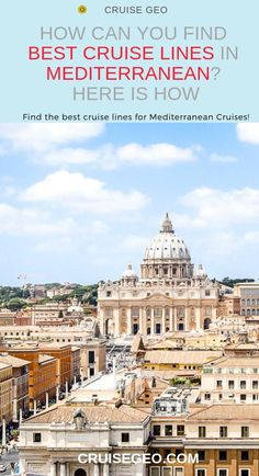 Find how different cruise lines offer their unique service and entertainment options. You can decide the best cruise lines for your Mediterranean Cruise. Decide the best cruise lines in the Mediterranean and make your cruise vacation absolutely special! World Cruise, Cruise Europe, Cruise Port, Cruise Travel, Cruise Vacation, Cruise Tips, Hotel Rome, Rome Hotels, Best Hotels