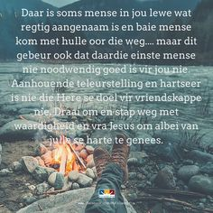 Bible Verses Quotes, Faith Quotes, Love Quotes, Counselling Training, Free Birthday Card, Afrikaanse Quotes, Goeie Nag, Angel Prayers, Goeie More