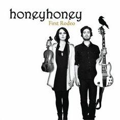 honeyhoney - First Rodeo