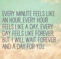 Every minute feels like an hour ♡