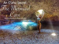 An O'ahu Secret: The Mermaid Cave-The most beautiful place I have been.  Mermaid, Mermaid quotes, mermaid life, Hawaii, Secret mermaid cave, travel, vacation, islands, milso, military spouse, army wife, hawaii travel, beach