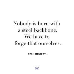 Ryan Holiday - Inspiration - For more, visit: www.shebrand.com