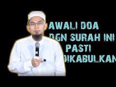 Awali Setiap Doa Dengan Surah Ini, Pasti Dikabulkan || Ustadz Adi Hidayat Lc MA - YouTube