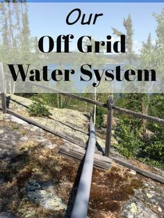 Our Off Grid Water System Setup. We pump our water up from the lake to our holding tank. Homestead Survival, Survival Skills, Survival Food, Survival List, Survival Items, Survival Shelter, Off Grid Homestead, Homestead Living, Get Off The Grid