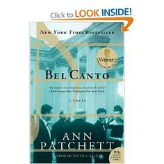 Bell Canto - loved this book.  I have State of Wonder by Ann Patchett on my list.  JP