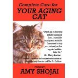 Complete Care for Your Aging Cat (Paperback)By Amy D. Shojai