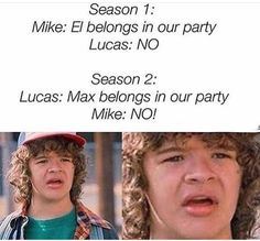 season 3: dustin brings another girl into the party and will doesn't like it ahaha
