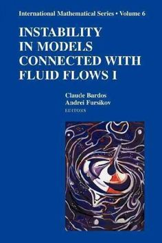Instability in Models Connected With Fluid Flows 1