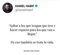 Las 52 Mejores Imágenes De Daniel Habif Phrases En 2019