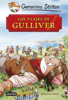 Los viajes de Gulliver, de Geronimo Stilton - Editorial: Destino -  Signatura: I STI via -  Código de barras: 3284550 - http://www.planetadelibros.com/los-viajes-de-gulliver-libro-118652.html