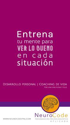 Coaching de Vida y Terapia con PNL. www.neurocodepnl.com  Curso vivencial con PNL.