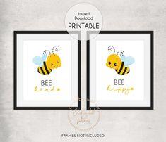 Bee Nursery, Nursery Wall Art, Bee Quotes, Bee Gifts, Cute Bee, Bee Happy, Quote Prints, Printable Wall Art, Art For Kids