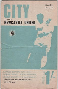 Vintage Football (soccer) Programme - Manchester City v Newcastle United, 1967/68 season