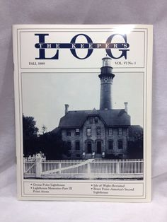 The Keeper's Log US Lighthouse Society Magazine Fall 1989
