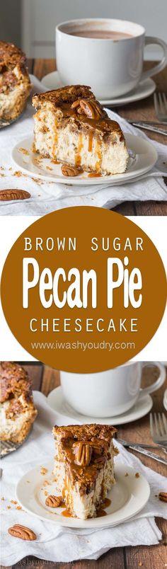 This Brown Sugar Pecan Pie Cheesecake has a rich and creamy brown sugar cheesecake base with a layer of pecan pie right on top. The best part is that this dessert recipe is actually really easy! Desserts Nutella, Pecan Cheesecake, Autumn Cheesecake Recipes, Pie Recipes, Dessert Recipes, Cooking Recipes, Easy Recipes, Best Thanksgiving Desserts, Fall Desserts