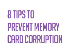 8 Tips to Prevent Memory Card Corruption