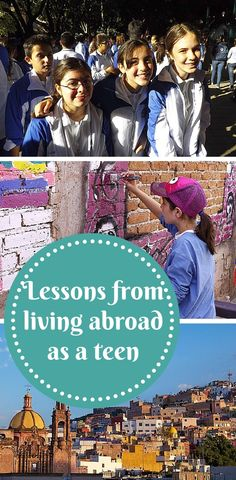Lessons from living abroad as a teenager