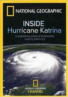National Geographic Inside Hurricane Katrina