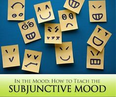 In the Mood: How to Teach the Subjunctive