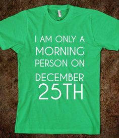 i-am-only-a-morning-person-on-christmas-funny-quotes.jpg 620×717 pixels