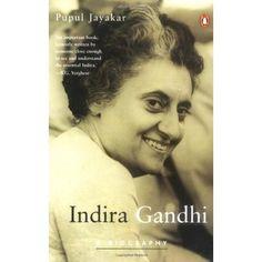 Indira Gandhi: A Biography   Pupul Jayakar