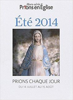Télécharger Ete 2014 prions Gratuit