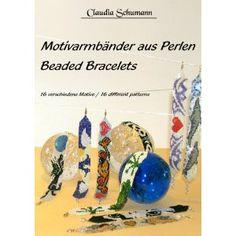 Motivarmbänder aus Perlen /Beaded Bracelets: 16 verschiedene Motive /16 different patterns