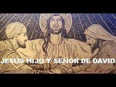 Jesús, Hijo y Señor de David / Evangelio explicado: Radio Cristiandad.