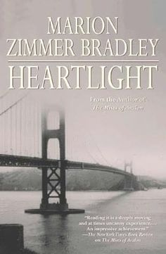 Heartlight (1998)  (The fourth book in the Witchlight series)  A novel by Marion Zimmer Bradley