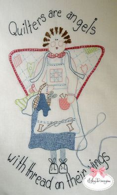 angel wall hanging... Quilters are angels with threads on their wings