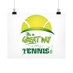 It's a Great Day For Tennis Horizontal Fine Art Prints (Posters)