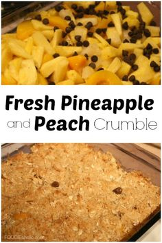Fresh Pineapple and Peach Crumble | FOODIEaholic.com #recipe #cooking #baking #dessert #crumble #pineapple #peach