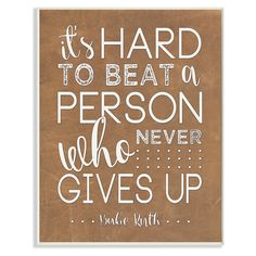 Stupell Decor Never Give Up Babe Ruth Wall Plaque Art - BRP-1829_WD_10X15