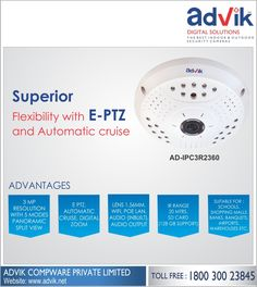 Superior Flexibility with E-PTZ and Automatic cruise!!! E-PTZ and Automatic cruise give Advik's #FisheyeCamera a superior flexibility and viewing experience. Enjoy the freedom of movement and all around #surveillance with a #camera that is ideal for schools, shopping malls, banks, banquets, community centre, hospitals, airports and warehouses. 20 metres IR range, 3MP resolution with a 1.56 MM lens ensure you get a crisp and clear footage. Click here for more information: http://advik.net
